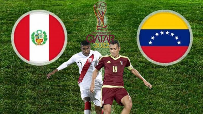 Kết quả trận đấu giữa hai đội bóng Peru vs Venezuela tại vòng loại World Cup 2022 khu vực Nam Mỹ
